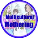 Multicultural Mothering